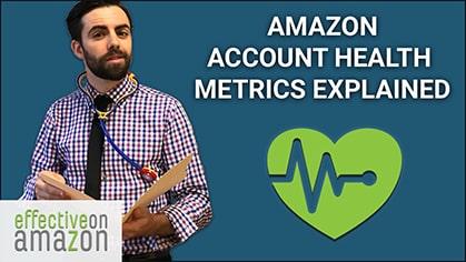 Amazon Account Health Metrics Explained