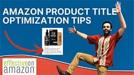 Amazon Product Title Optimization Tips Video Thumbnail