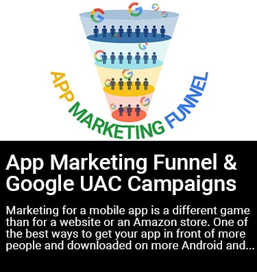 The App Marketing Funnel & Google UAC Campaigns Thumbnail