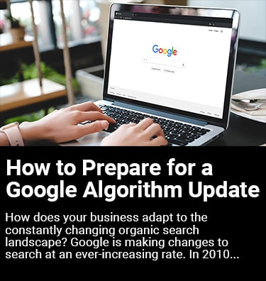 How to Prepare for a Google Algorithm Update Thumbnail